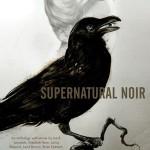 Cuentos sobrenaturales con un toque de género negro: Supernatural Noir
