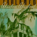 Reseña de ¡Absalom, Absalom!, de William Faulkner