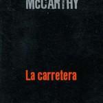 Reseña de La carretera, de Cormac McCarthy