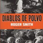 Reseña de Diablos de polvo, de Roger Smith