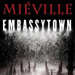 Reseña de Embassytown, de China Miéville