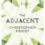 The Adjacent, de Christopher Priest
