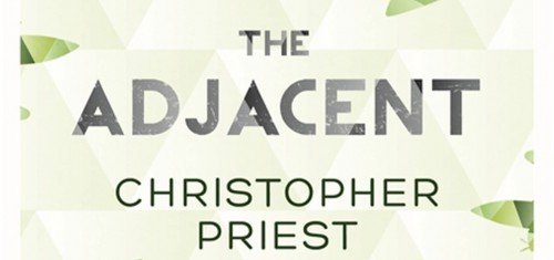 The Adjacent, de Christopher Priest