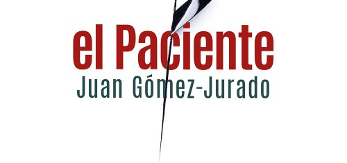 El Paciente, de Juan Gómez-Jurado