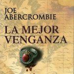 "Reseña de ""La mejor venganza"", de Joe Abercrombie"