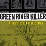 Reseña de Green Killer River: A Detective Story, de Jeff Jensen