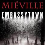 Reseña de Embassytown, de China Miéville