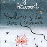 Penélope y las doce criadas, de Margaret Atwood