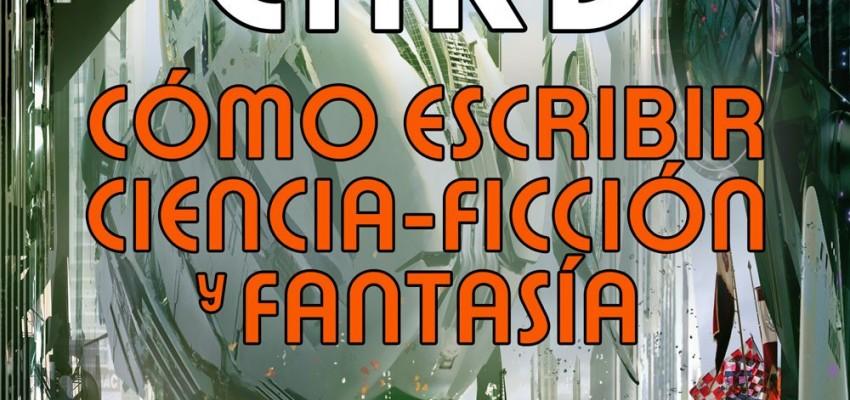 Cómo escribir ciencia ficción y fantasía