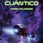 El ladrón cuántico, de Hannu Rajaniemi
